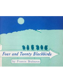 poetry - Four And Twenty Blackbirds - Francis Brabazon