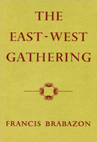 poetry - The East-West Gathering - Francis Brabazon