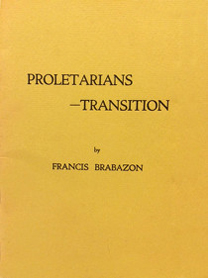 poetry - Proletarians Transition - Francis Brabazon