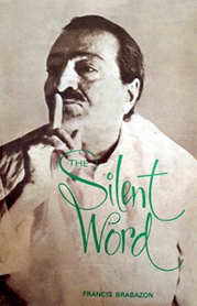 prose - The Silent Word - Francis Brabazon